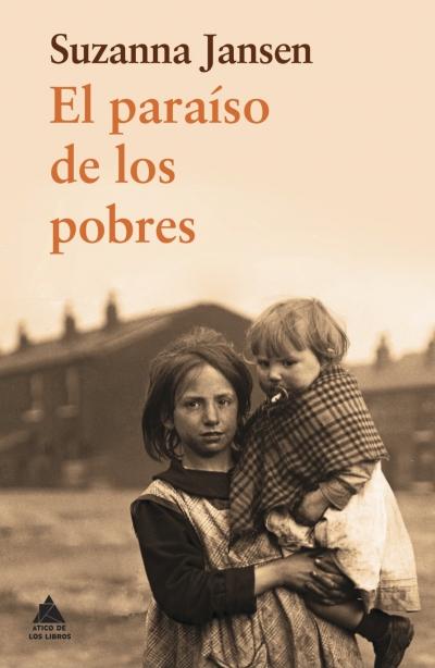 Ensayo. Literatura. Rentrée. El paraíso de los pobres. Ático de los Libros.
