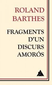 Àtic dels Llibres Roland Barthes Fragments d'un discurs amorós