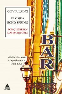 Ático de los Libros El viaje a Echo Spring Olivia Laing