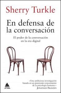 Ático de los Libros Sherry Turkle En defensa de la conversación